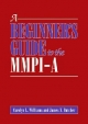 A Beginner's Guide to the MMPI-A - Carolyn L. Williams; James N. Butcher