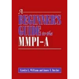 A Beginner's Guide to the MMPI-A - Carolyn L. Williams