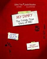 My Diary: The Totally True Story of Me!