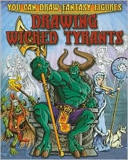 Drawing Wicked Tyrants - Steve Sims