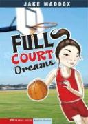 Full Court Dreams