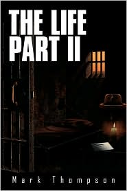 The Life Part II - Mark Thompson