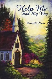Help Me Find My Way - David L. Harris