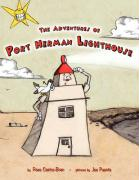 The Adventures of Port Herman Lighthouse