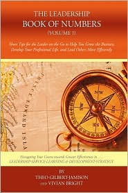 The Leadership Book of Numbers (V.1): Short Stories and Tips for the Leader on the Go - Theo Gilbert-Jamison