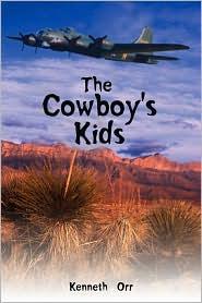The Cowboy's Kids - Kenneth Orr