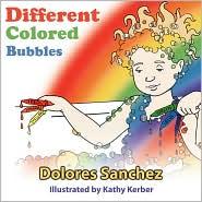 Different Colored Bubbles - Dolores Sanchez