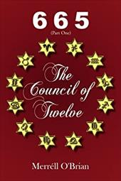 665 the Council of Twelve: Part One - O'Brian, Merrll