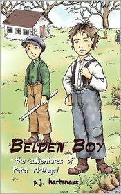 Belden Boy: - The Adventures of Peter McDugal