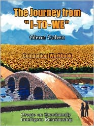 The Journey From I-To-We - Companion Workbook - Glenn Cohen