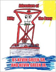 Adventure of Billy the Buoy - Kevin Green Sr.