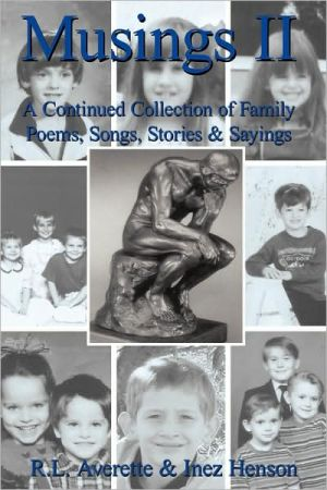 Musings II: A Continued Collection of Family Poems, Songs, Stories and Sayings