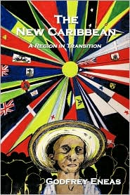 The New Caribbean - Godfrey Eneas