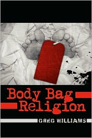 Body Bag Religion - Greg Williams