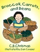 Broccoli, Carrots, and Beans