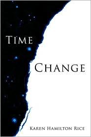Time Change - Karen Hamilton Rice