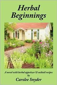 Herbal Beginnings - Carolee Snyder