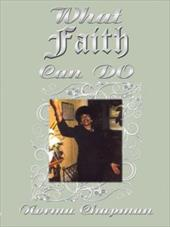 What Faith Can Do: My Journey Through Faith - Chapman, Norma