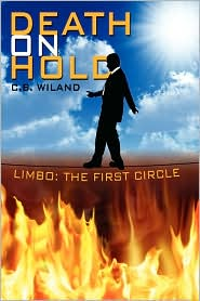 Death on Hold: Limbo: The First Circle