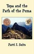 Topa and the Path of the Puma