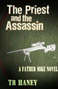 The Priest and the Assassin: A Father Mike Novel
