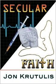 Secular Faith - Jon Krutulis