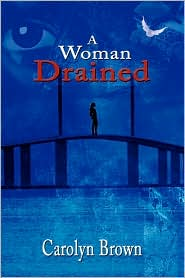 A Woman Drained - Carolyn Brown