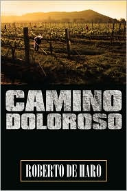 Camino Doloroso - Roberto De Haro