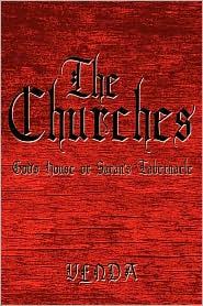The Churches: God's House or Satan's Tabernacle