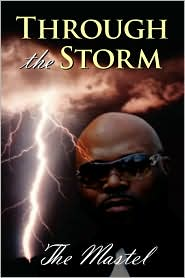 Through The Storm - The Mastel