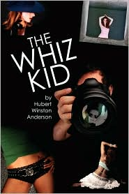 The Whiz Kid - Hubert Winston Anderson