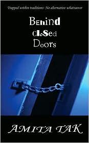 Behind Closed Doors - Amita Tak