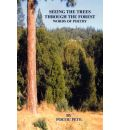 Seeing the Trees Through the Forest - Poetic Pete