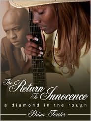 The Return to Innocence: A Diamond in the Rough - Brian Forster