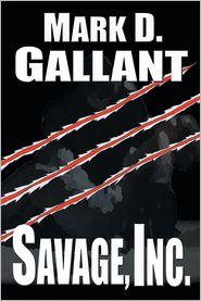 Savage Inc - Mark D. Gallant
