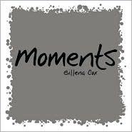 Moments - Gillena Cox