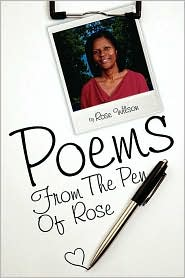 Poems from the Pen of Rose - Rose Wilson