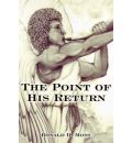The Point of His Return - Ronald D. Moss