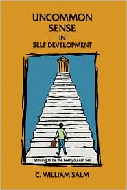 Uncommon Sense in Self Development - C. William Salm