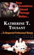From Scandalous Unwed Teenage Mother to Respected Professional Woman