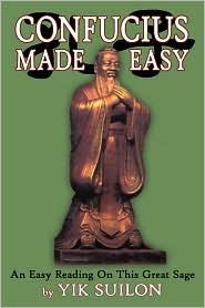 Confucius Made Easy - Yik Suilon