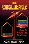 The Challenge: Dare to Weigh the Evidence!