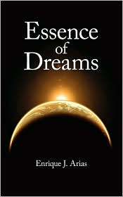 Essence of Dreams - Enrique J. Arias