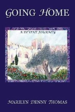 Going Home: A Divine Journey - Thomas, Marilyn Denny