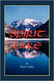 Spirit Lake - Katie Gailey