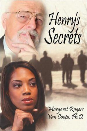 Henry's Secrets - Margaret Van Coops-Rogers
