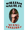 Young Cruisers - William Maltese
