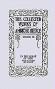 The Collected Works of Ambrose Bierce, Volume II: In the Midst of Life (Tales of Soldiers and Civilians)