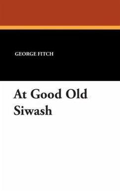 At Good Old Siwash - Fitch, George