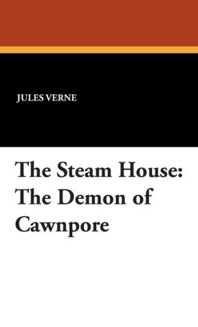 The Steam House - Jules Verne